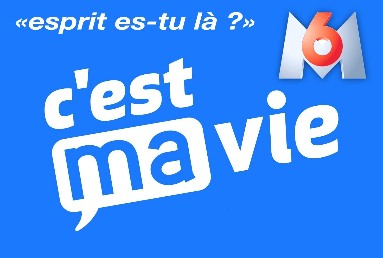 C'est ma vie - M6