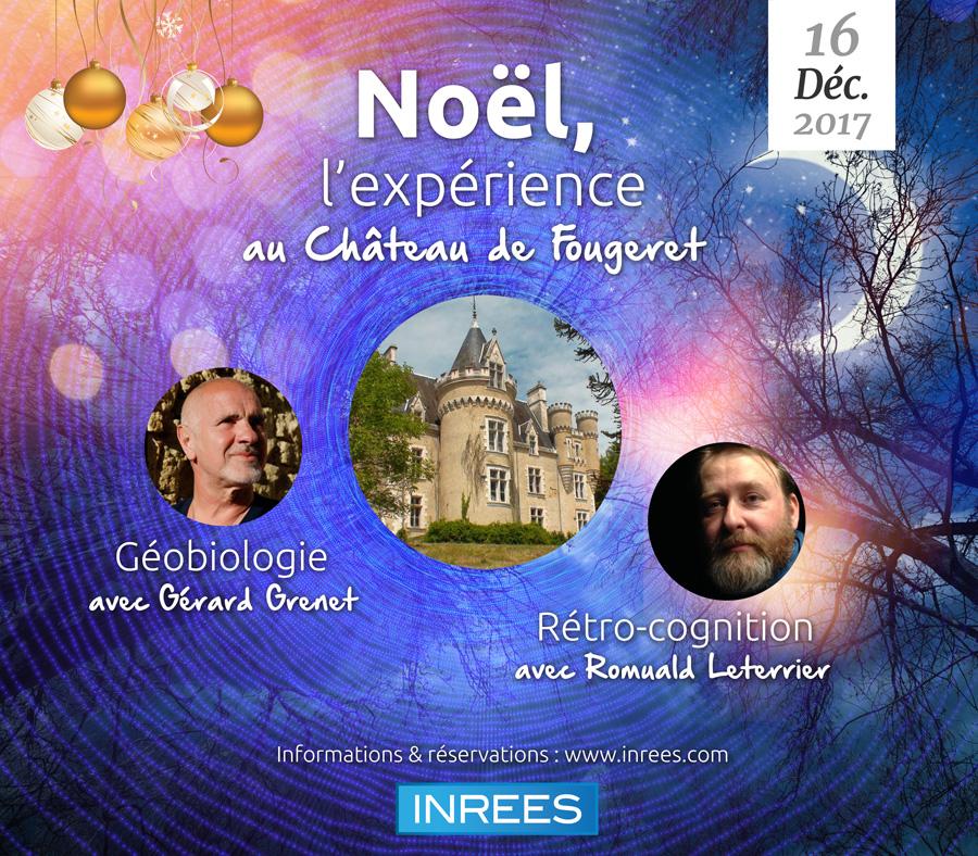 Noël, l'expérience au Château de Fougeret - Géobiologie avec Gérard Grenet