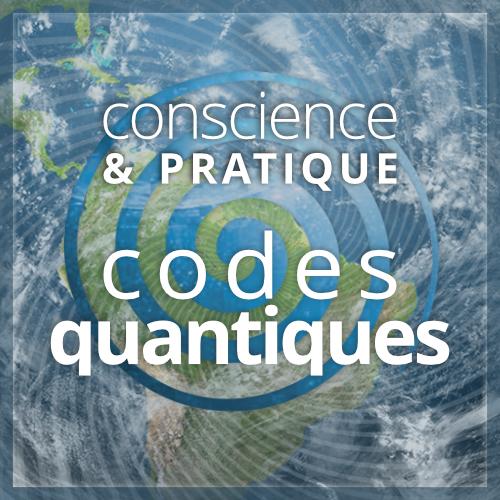 conscience & pratique : codes quantiques