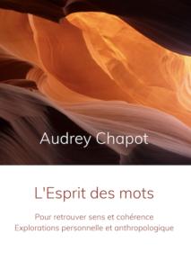 Audrey Chapot - L'esprit des mots