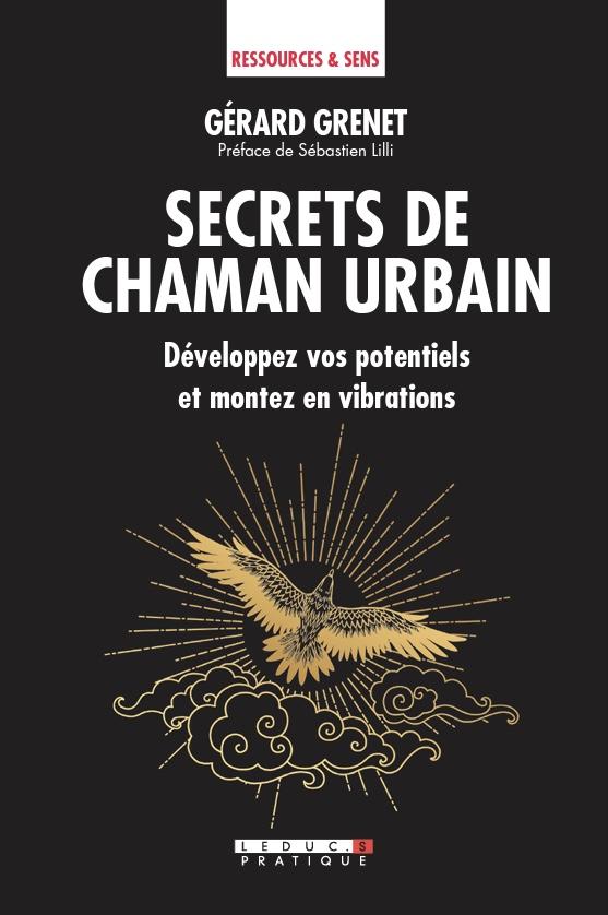 """Couverture de Secrets de Chaman, réédition de """"Vous aussi, vous êtes Chaman"""""""